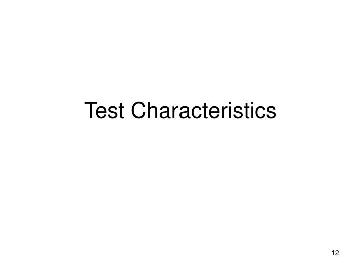 Test Characteristics