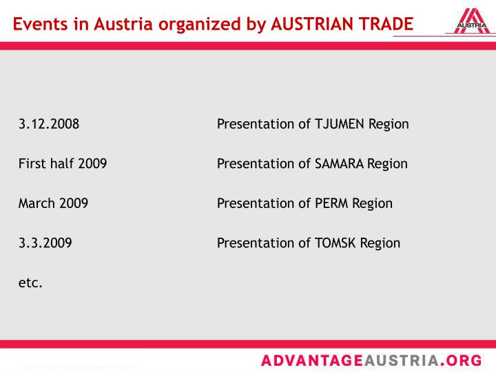 Events in Austria organized by AUSTRIAN TRADE