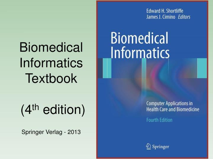 Biomedical Informatics Textbook