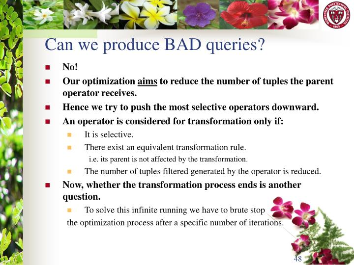 Can we produce BAD queries?