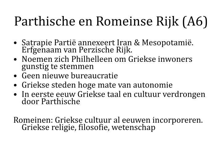 Parthische en Romeinse Rijk (A6)
