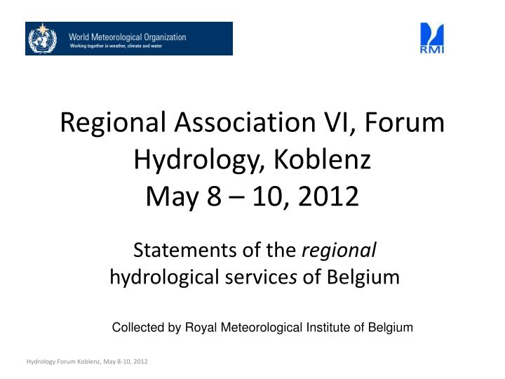 Regional association vi forum hydrology koblenz may 8 10 2012