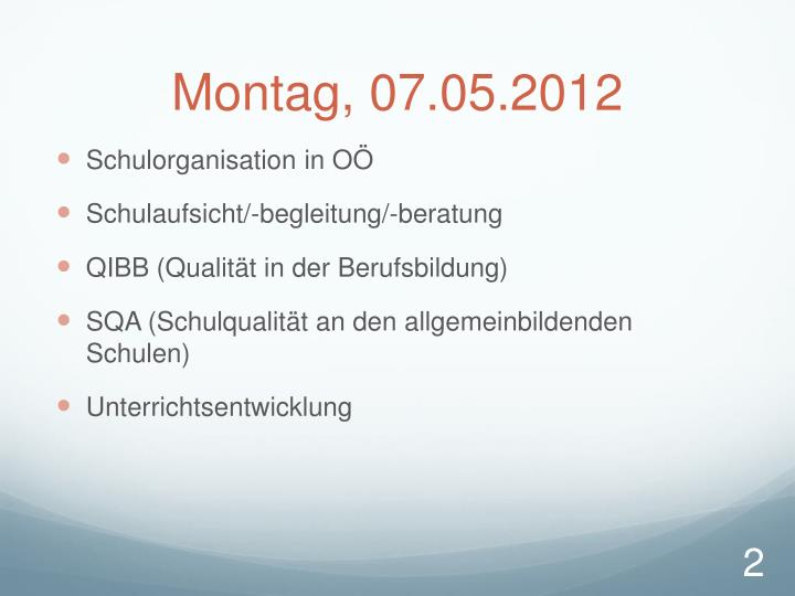 Montag, 07.05.2012