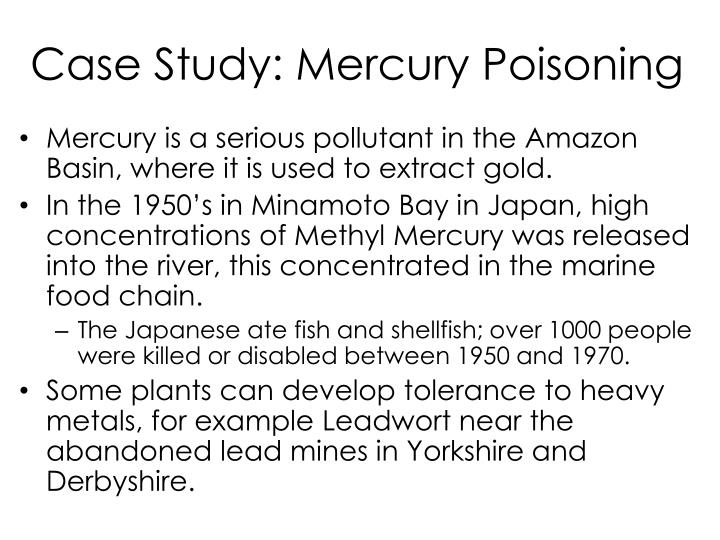 Case Study: Mercury Poisoning