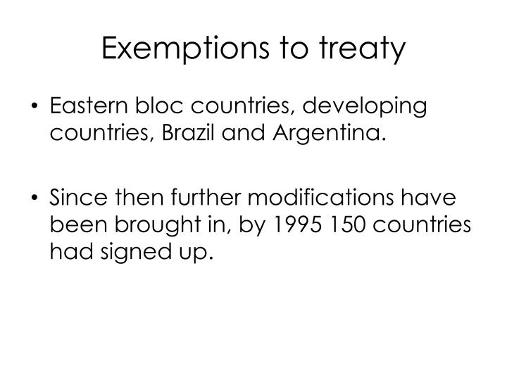 Exemptions to treaty