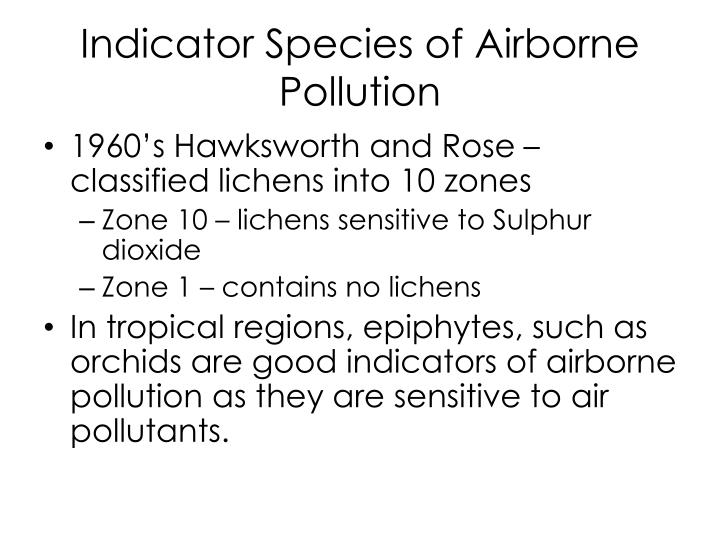 Indicator Species of Airborne Pollution