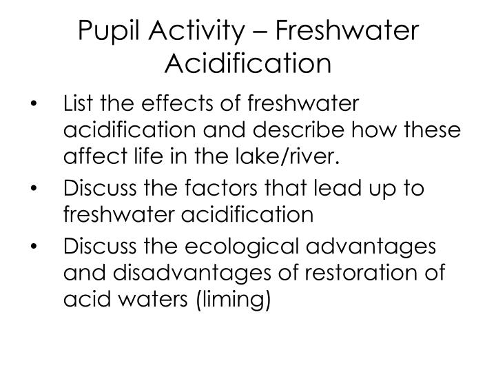 Pupil Activity – Freshwater Acidification