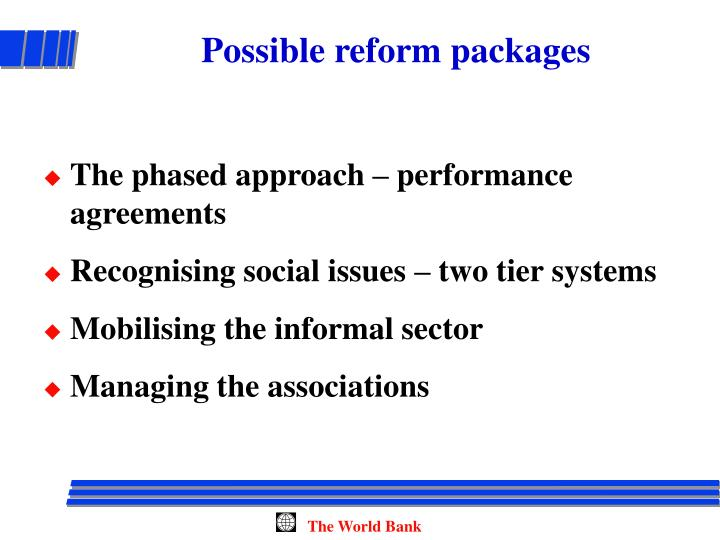 Possible reform packages