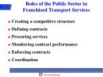 roles of the public sector in franchised transport services