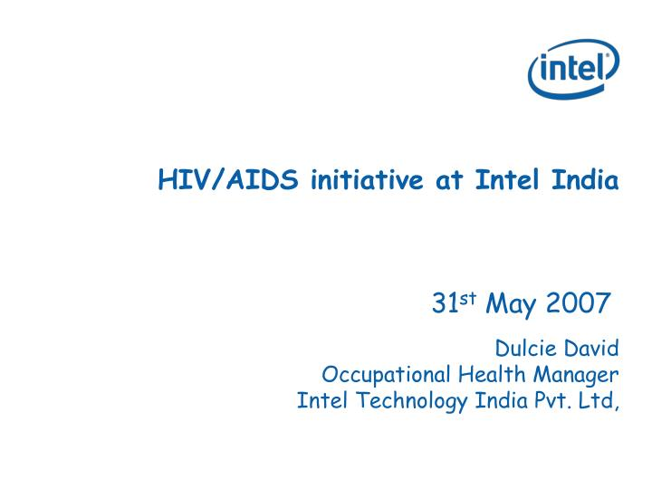 Hiv aids initiative at intel india