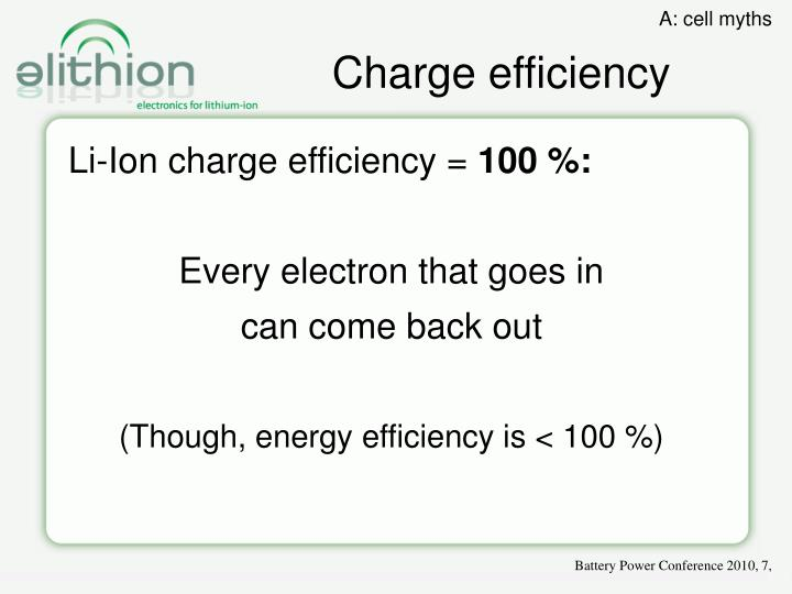 Charge efficiency