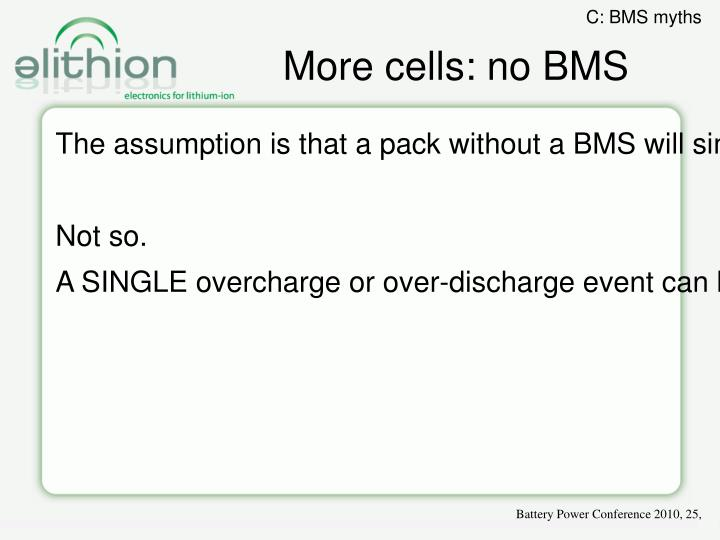 More cells: no BMS