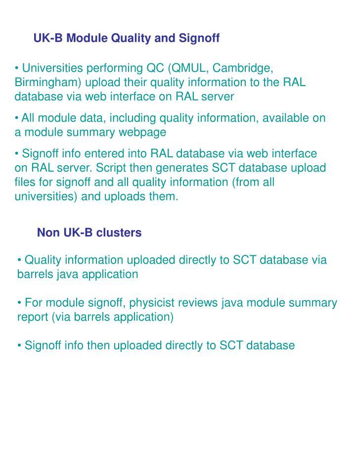 UK-B Module Quality and Signoff
