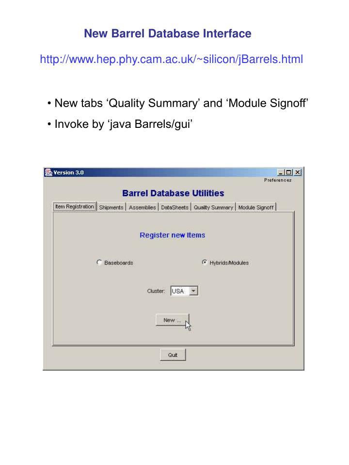 New Barrel Database Interface