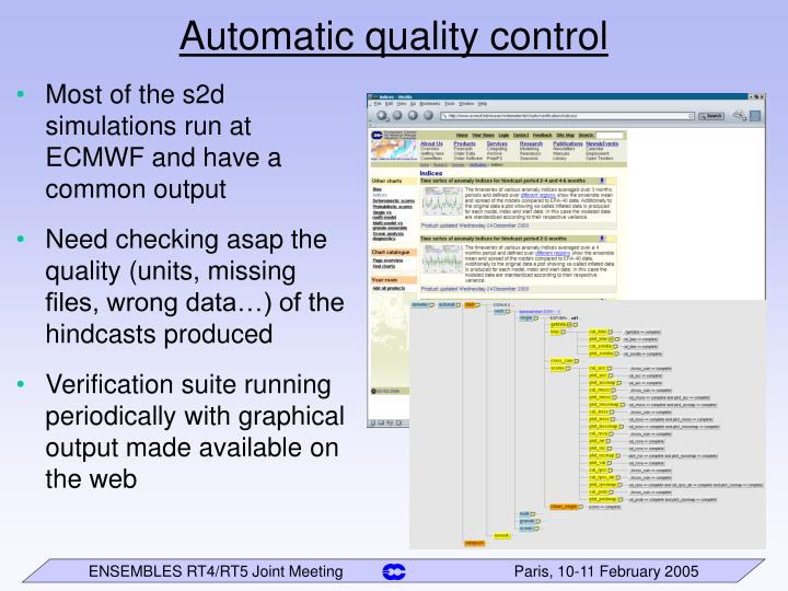 Automatic quality control