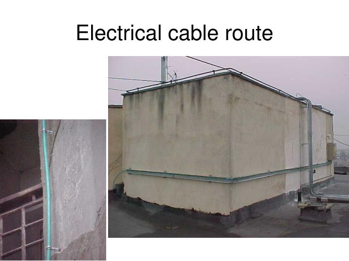Electrical cable route