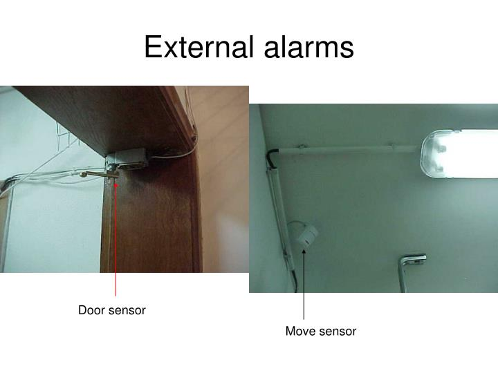 External alarms