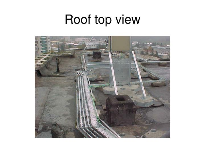 Roof top view
