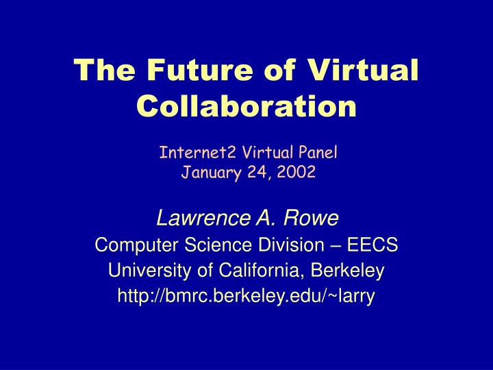 the future of virtual collaboration