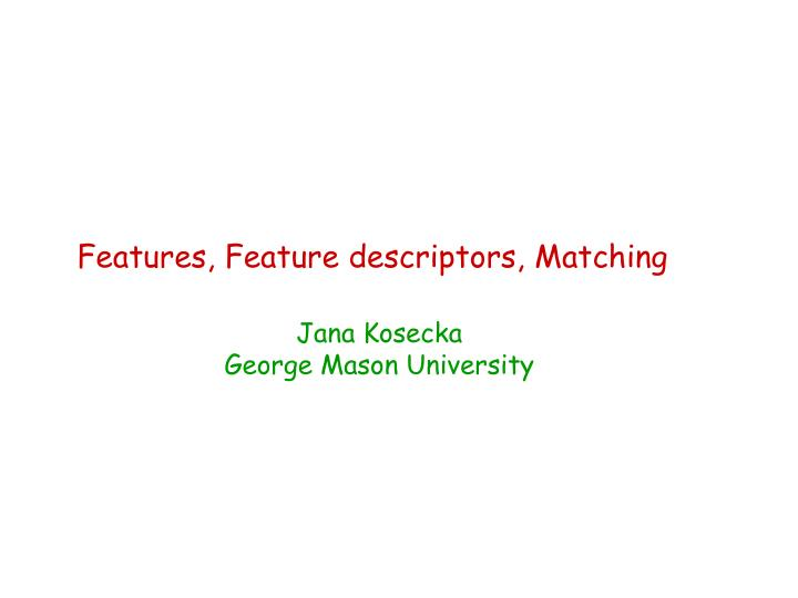 Features feature descriptors matching
