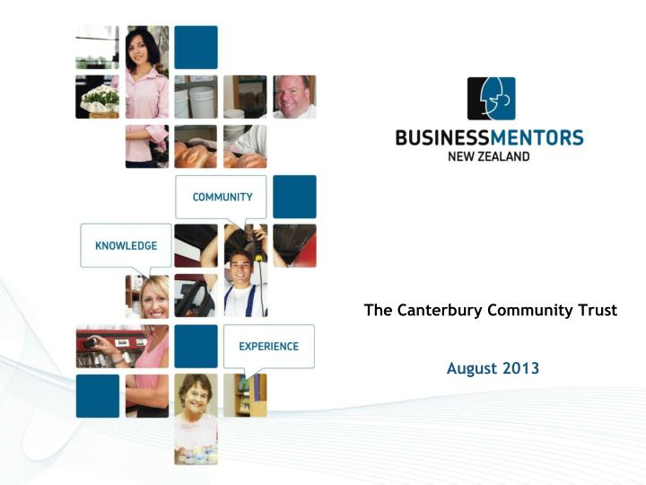 The canterbury community trust august 2013