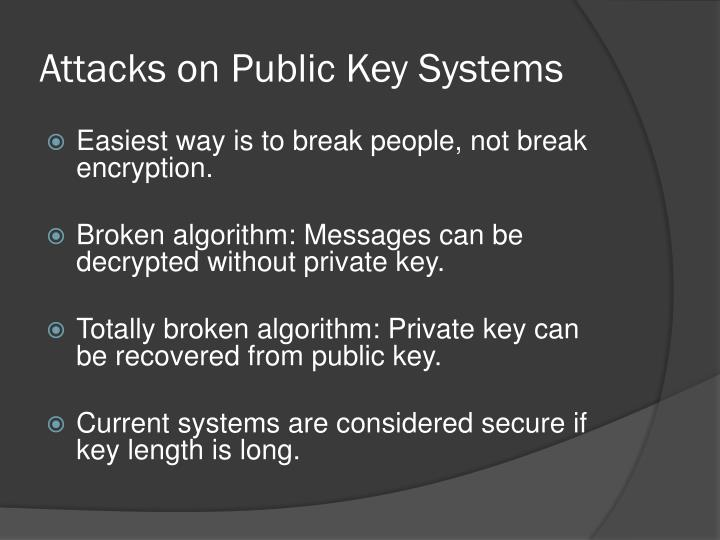 Attacks on Public Key Systems