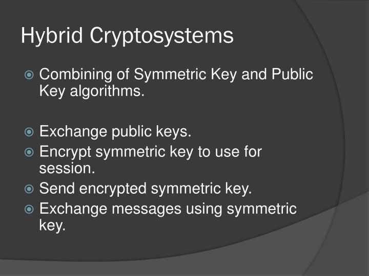 Hybrid Cryptosystems
