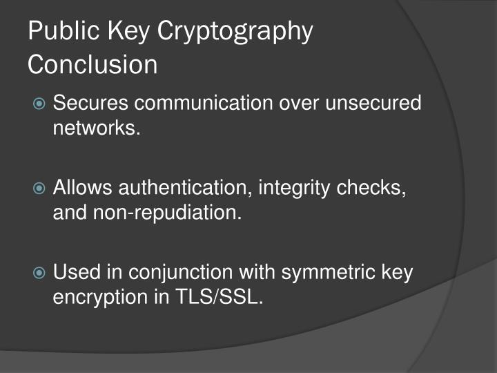 Public Key Cryptography Conclusion