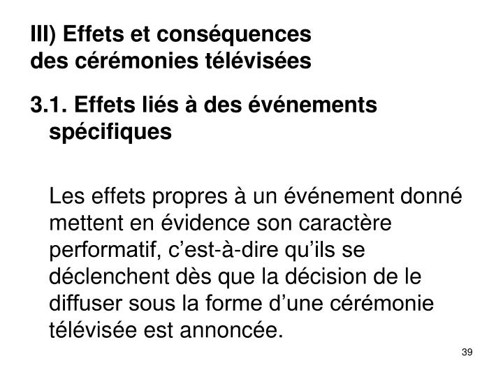 III) Effets et consquences
