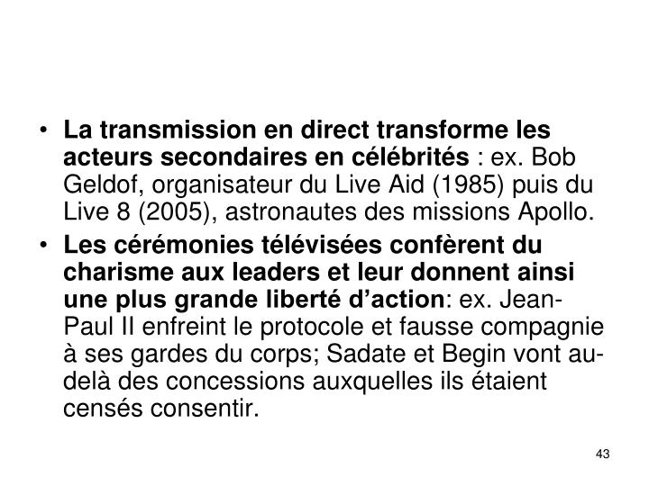La transmission en direct transforme les acteurs secondaires en clbrits