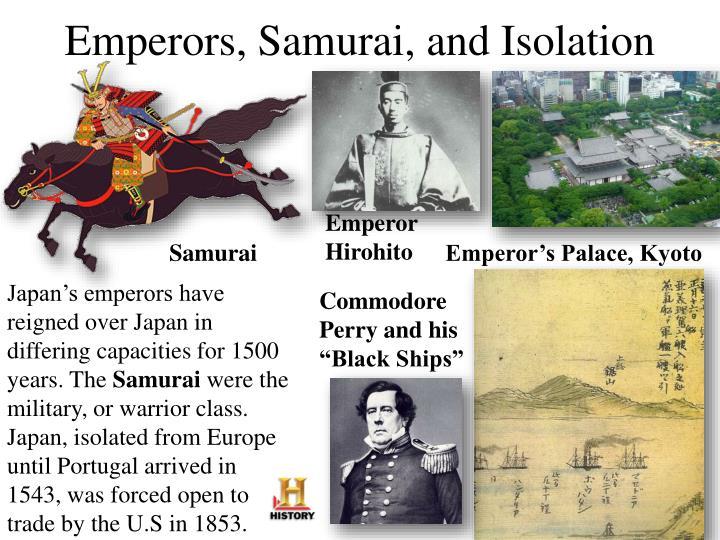 Emperors, Samurai, and Isolation