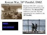 korean war 38 th parallel dmz
