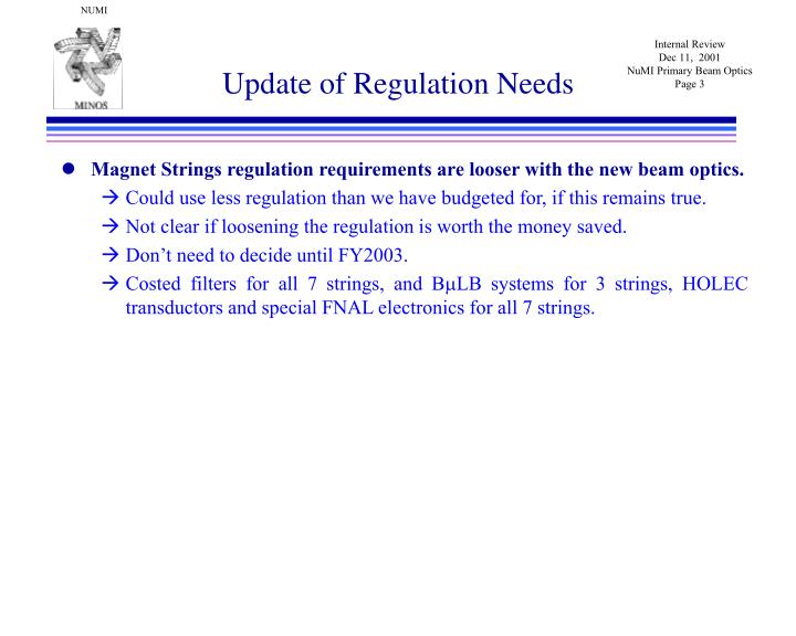 Update of regulation needs