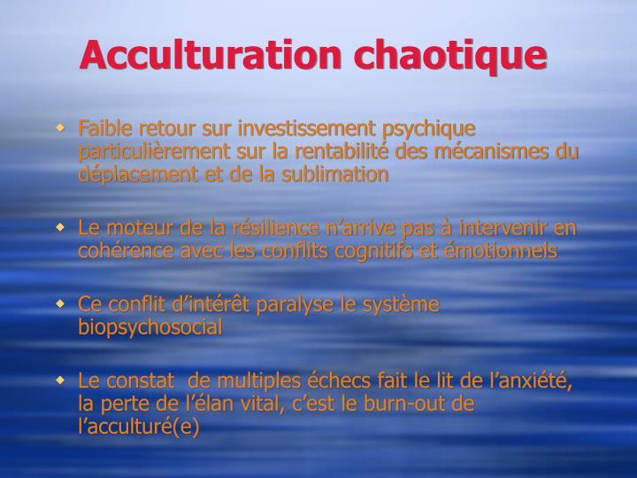 Acculturation chaotique