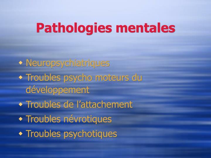 Pathologies mentales