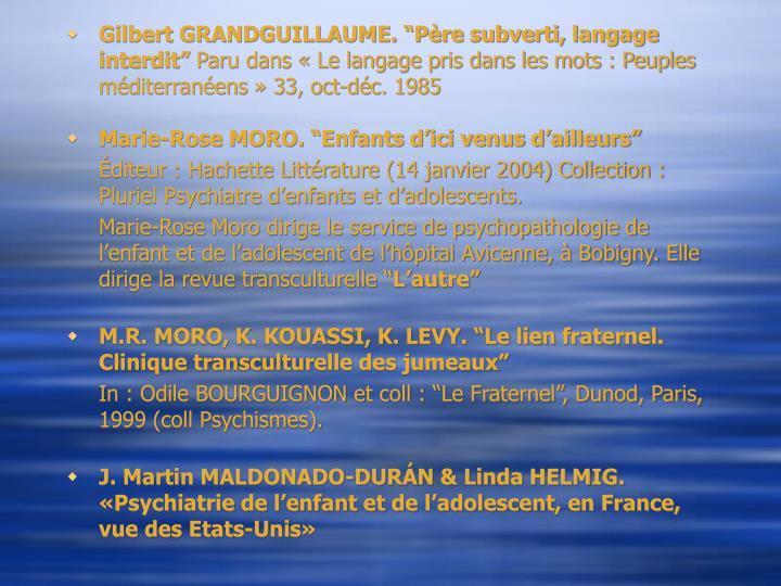 "Gilbert GRANDGUILLAUME. ""Père subverti, langage interdit"""