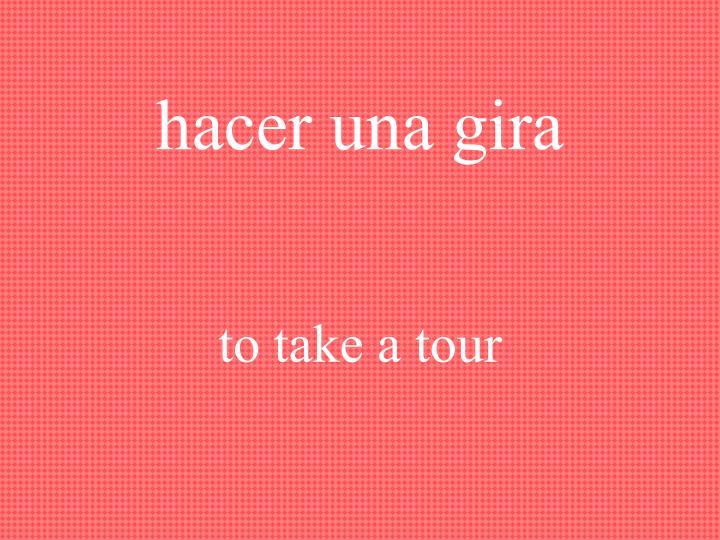hacer una gira