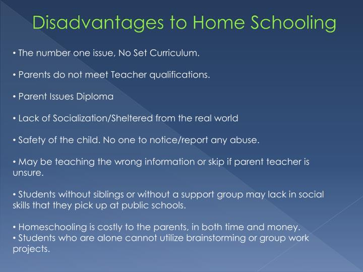 Disadvantages to Home Schooling