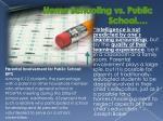 home schooling vs public school