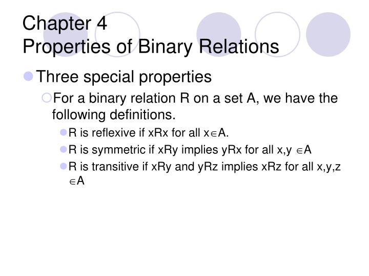 Chapter 4 properties of binary relations