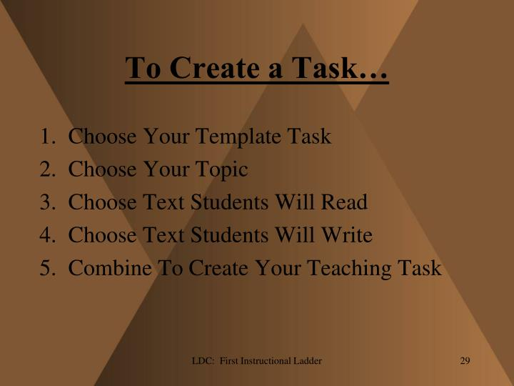 To Create a Task…