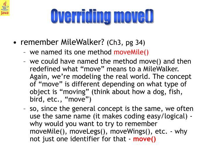 Overriding move()