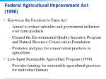 federal agricultural improvement act 1996