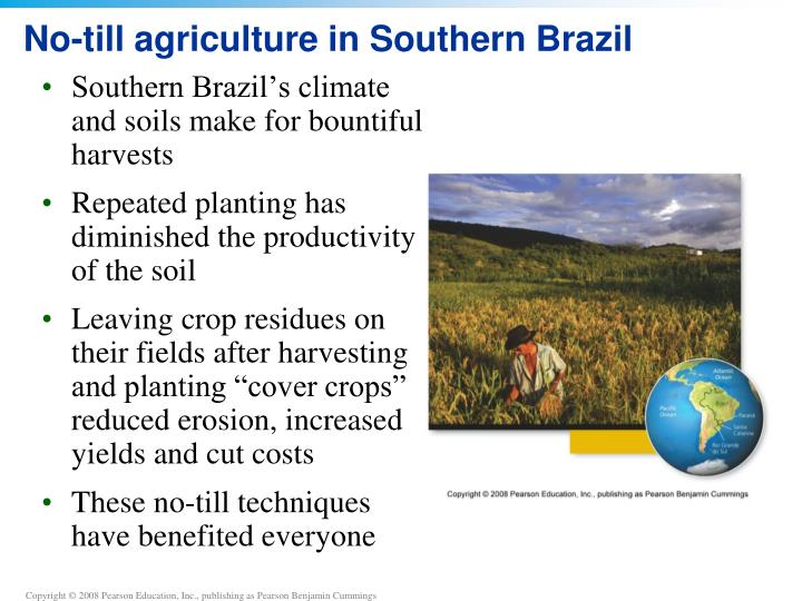 No-till agriculture in Southern Brazil