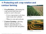 protecting soil crop rotation and contour farming