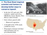 the dust bowl inspired scientist and farmers to develop better ways to conserve topsoil