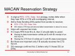 macaw reservation strategy