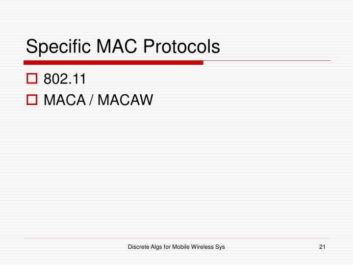 Specific MAC Protocols
