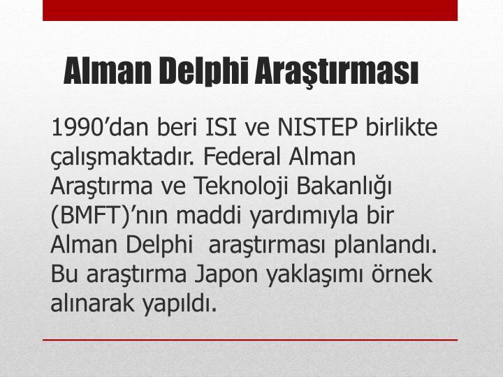1990'dan beri ISI ve NISTEP birlikte çalışmaktadır. Federal Alman Araştırma ve Teknoloji Bakanlığı (