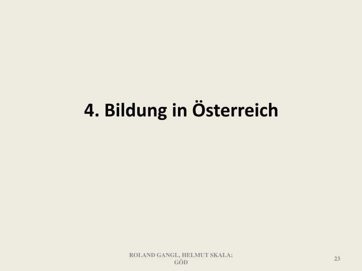 4. Bildung in Österreich
